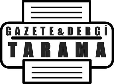 Gazete ve Dergi Tarama