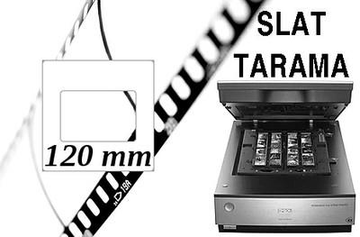 120 mm Slayt Tarama